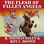 The Flesh of Fallen Angels: A Horror Western Novella | Roy C. Booth,R. Thomas Riley