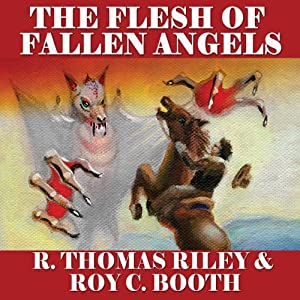 The Flesh of Fallen Angels Audiobook