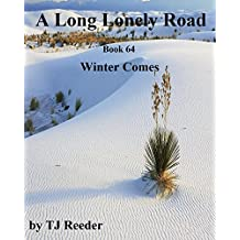 A Long lonely road, Winter comes, book 64
