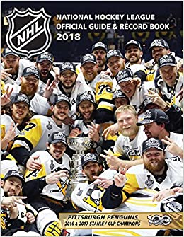National Hockey League Official Guide & Record Book 2018 (National Hockey League Official Guide ...