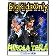 Big Kids Only: Nikola Tesla