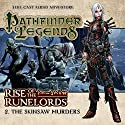 Pathfinder Legends - Rise of the Runelords 1.2 The Skinsaw Murders Hörbuch von Cavan Scott Gesprochen von: Ian Brooker, Trevor Littledale, Stewart Alexander, Kerry Skinner