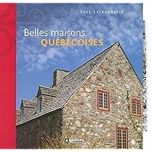 Belles maisons québécoises