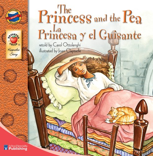English Pea - The Princess and the Pea: La Princesa y el Guisante - Bilingual English and Spanish Children's Book Keepsake Stories, Pre K - 3