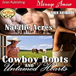 Cowboy Boots and Untamed Hearts: Siren Menage Amour 70 | Natalie Acres
