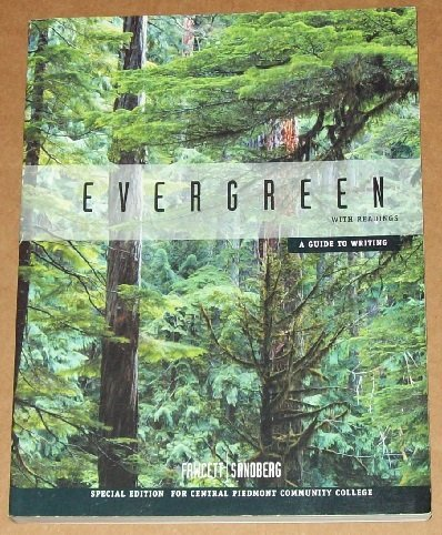 Evergreen with Readings a Guide to Writing Special Edition for Central Piedmont Community College