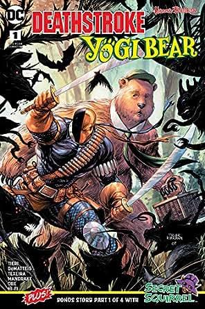Amazon.com: Deathstroke/Yogi Bear Special (2018) #1 (DC ...