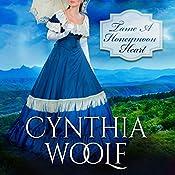 Tame a Honeymoon Heart: Tame Series, Volume 4 | Cynthia Woolf