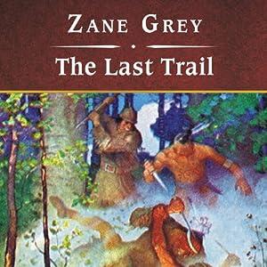 The Last Trail Audiobook