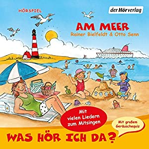 Am Meer (Was hör ich da?) Hörspiel