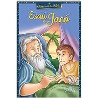 Clássicos da Bíblia: Esaú e Jacó