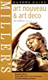 Miller's Art Nouveau and Art Deco Buyer's Guide (Miller's buyer's guide)