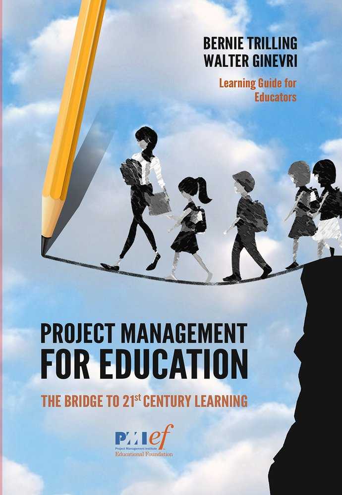 Project Management For Education The Bridge To 21st Century