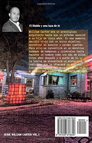 El Diablo y una taza de té (William Carter) (Volume 1) (Spanish Edition): José Vega: 9781546818649: Amazon.com: Books