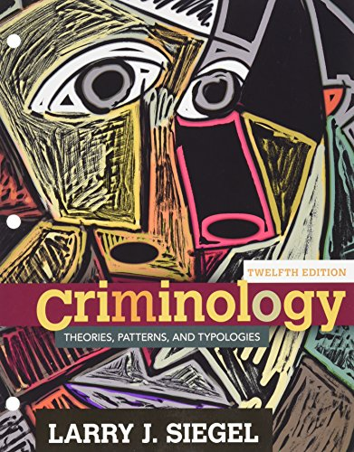 Bundle: Criminology: Theories, Patterns and Typologies, 12th + LMS Integrated for MindTap Criminal Justice, 1 term (6 months) Printed Access Card -  Siegel, Larry J., 12th Edition, Display