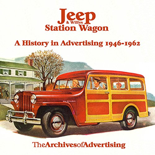 Willys Jeep Wagon - 1946 1947 1948 1949 1950 1951 1952-1962 Jeep Willys Station Wagon ad CD 100+ ads