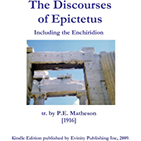 The Discourses of Epictetus including the Enchiridion (English Edition)