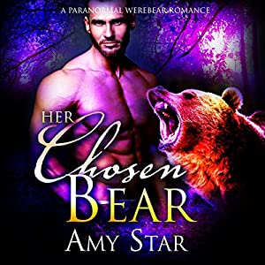 Her Chosen Bear: A Paranormal Shifter Romance Audiobook