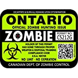 """ProSticker 1315 (One) 7.6cm x 10.1cm Zombie Series """"Ontario"""" Hunting License Permit Decal Stickers"""