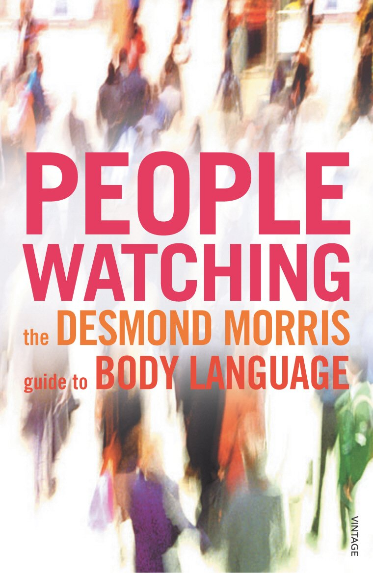 Image for Peoplewatching : The Desmond Morris Guide to Body Language