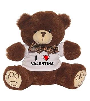 Oso de peluche con Amo Valentina en la camiseta (nombre de pila/apellido/