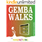 Gemba Walks for Manufacturing: (Dropbox File Links to Gemba Walk Template and Assessment)