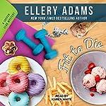 Fit to Die: Supper Club Mysteries, Book 2 | Ellery Adams