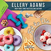 Fit to Die: Supper Club Mysteries, Book 2 | Ellery Adams