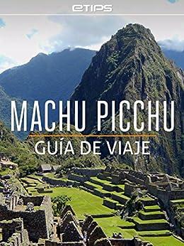 Machu Picchu Gu%C3%ADa Viaje Spanish ebook product image
