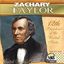 Zachary Taylor (The United States Presidents)