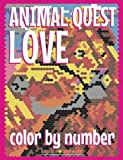 quest love book - ANIMAL LOVE QUEST Color by Number: Activity Puzzle Coloring Book for Adults Relaxation & Stress Relief (Quest Coloring Books) (Volume 4)