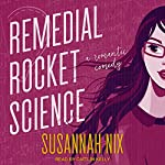 Remedial Rocket Science: Chemistry Lessons, Book 1 | Susannah Nix