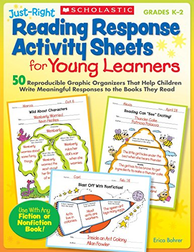 Just-Right Reading Response Activity Sheets for Young Learners: 50 Reproducible Graphic Organizers That Help Children Write Meaningful Responses to the Books They (Reading Activity Sheets)