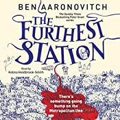 The Furthest Station: A PC Peter Grant Novella | Ben Aaronovitch