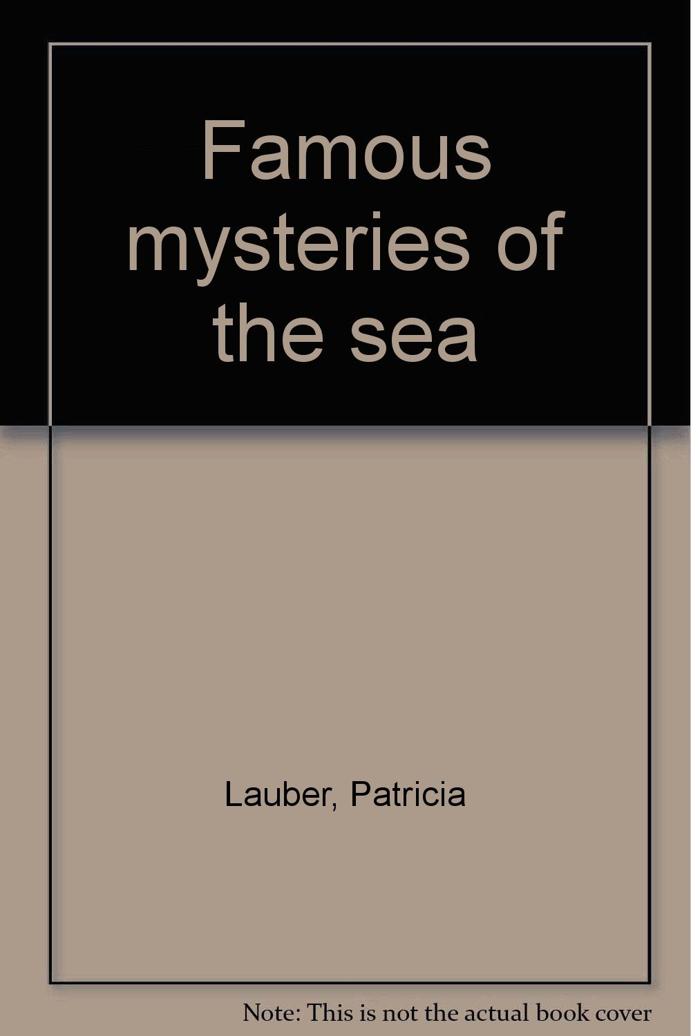 Famous Mysteries Of The Sea