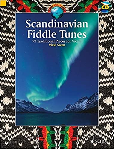 Scandinavian Fiddle Tunes: 73 Pieces for Violin (Schott
