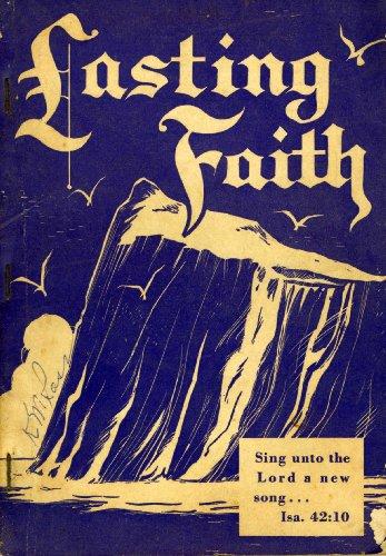 Stamps Quartet Music (Lasting Faith: Our Second 1957 Book for Singing Conventions, Singing Schools, Sunday Schools, Etc.)
