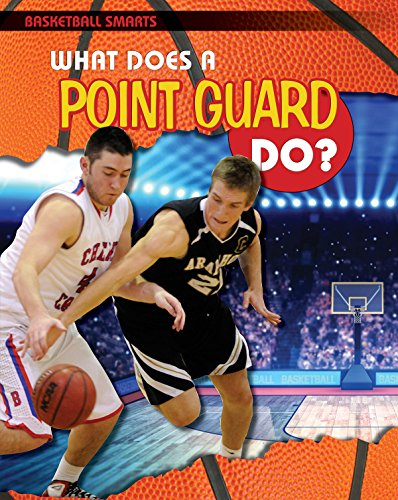 Guard Point - What Does a Point Guard Do? (Basketball Smarts)