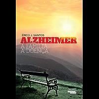 Alzheimer  A família a doença
