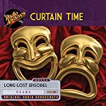 Curtain Time, Volume 1 |  Radio Archives