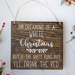 DONL9BAUER I'm Dreaming of A White Christmas Wood Plaque Art WoodPallet Wine Lover Christmas Sign Mural Farmhouse Rustic Wood Wall Decor Perfect for Bar Office & Home Decor