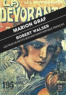 Robert Walser : lecteur de petits romans sentimentaux français, Graf, Marion