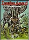 Zoulouland, tome 9. Le grand éléphant par Ramaïoli