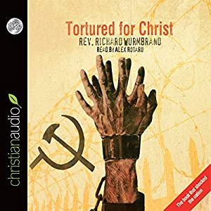 Tortured for Christ Audiobook
