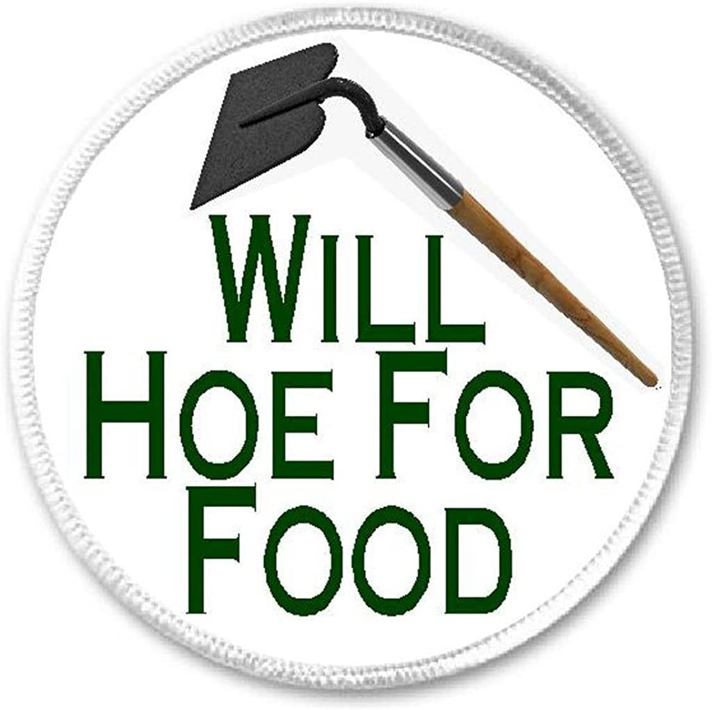 Will Hoe For Food - 3