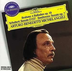 Brahms: 4 Ballades / Schubert: Sonata D537 / Beethoven: Sonata No.4