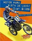 Motos para pista de lodo / Dirt Bikes (Caballos de fuerza / Horsepower) (Multilingual Edition)
