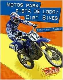 Motos para pista de lodo / Dirt Bikes (Caballos de fuerza