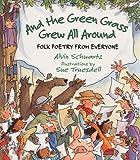 And the Green Grass Grew All Around, Alvin Schwartz, 0064462145