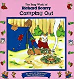Camping Out, Richard Scarry, 0689803702